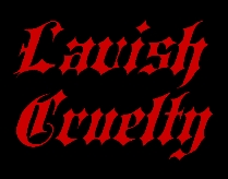 Lavish Cruelty