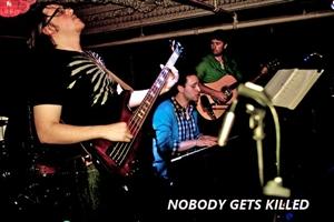 Nobody Gets Killed