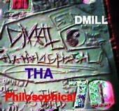 Dmill Tha Philosophical